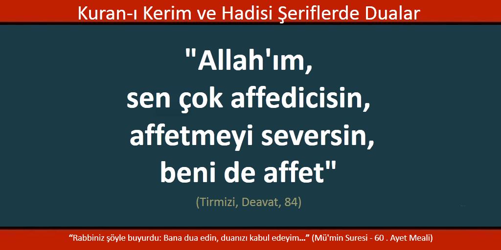 Allah'ım affedicisin, bizi de affet